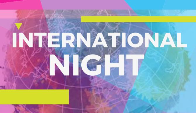 International Night | March 28 | 6-8pm